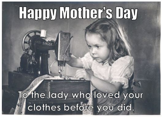 mother's day loved your clothes